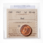 1 cent 1947 Blt 7 ICCS MS-65