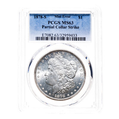 US $1 1878S Mint Error PCGS MS-63