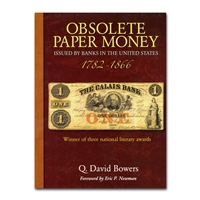 Obsolete Paper Money Issued by Banks in the United States, 1782 - 1866