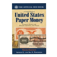 A Guide Book of United States Paper Money, 6th Edition