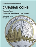 Canadian Coins Volume 2 - Collector and Maple Leaf Issues - 4th Edition 2014