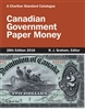 Canadian Government Paper Money - 27th Edition 2015
