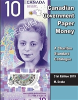 Canadian Government Paper Money - 31st Ed., 2019