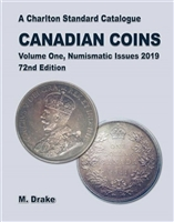 Canadian Coins Volume One - Numismatic Issues - 72nd Edition, 2019