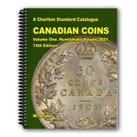 Canadian Coins Volume One - Numismatic Issues - 74th Edition, 2021