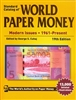 Standard Catalog of World Paper Money, Modern Issues 1961-Present, 19th Edition
