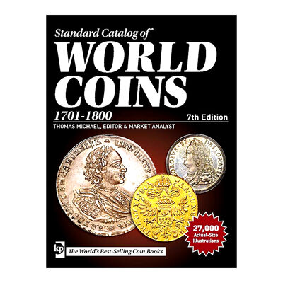 Standard Catalog of World Coins 1701-1800 - 7th Ed.