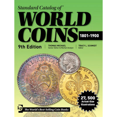 Standard Catalog of World Coins 1801-1900 9th Ed.
