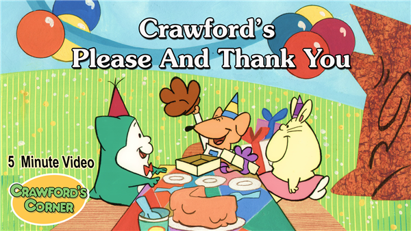 Video Download - Crawford's Please and Thank You