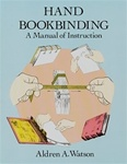 Hand Bookbinding - A Manual of Instruction