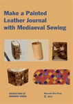 Make a Painted Leather Journal with Mediaeval Sewing