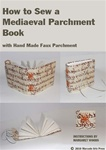 How to Sew a Mediaeval Book, with Faux Parchment Covers