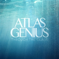 Atlas Genius - Through the Glass EP