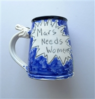 Tom Edwards, Vintage Mug, 'Mars Needs Women'