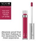 Too Hot Colour Lip Shine by Nicka K New York