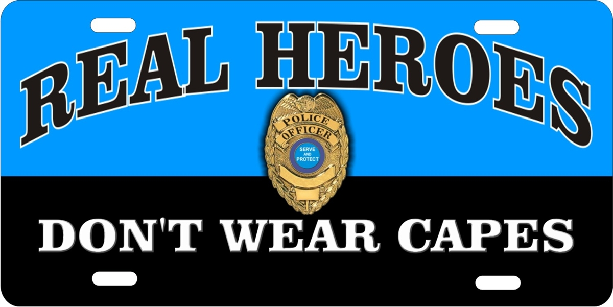 Personalized Novelty License Plate Real Heroes Don T Wear