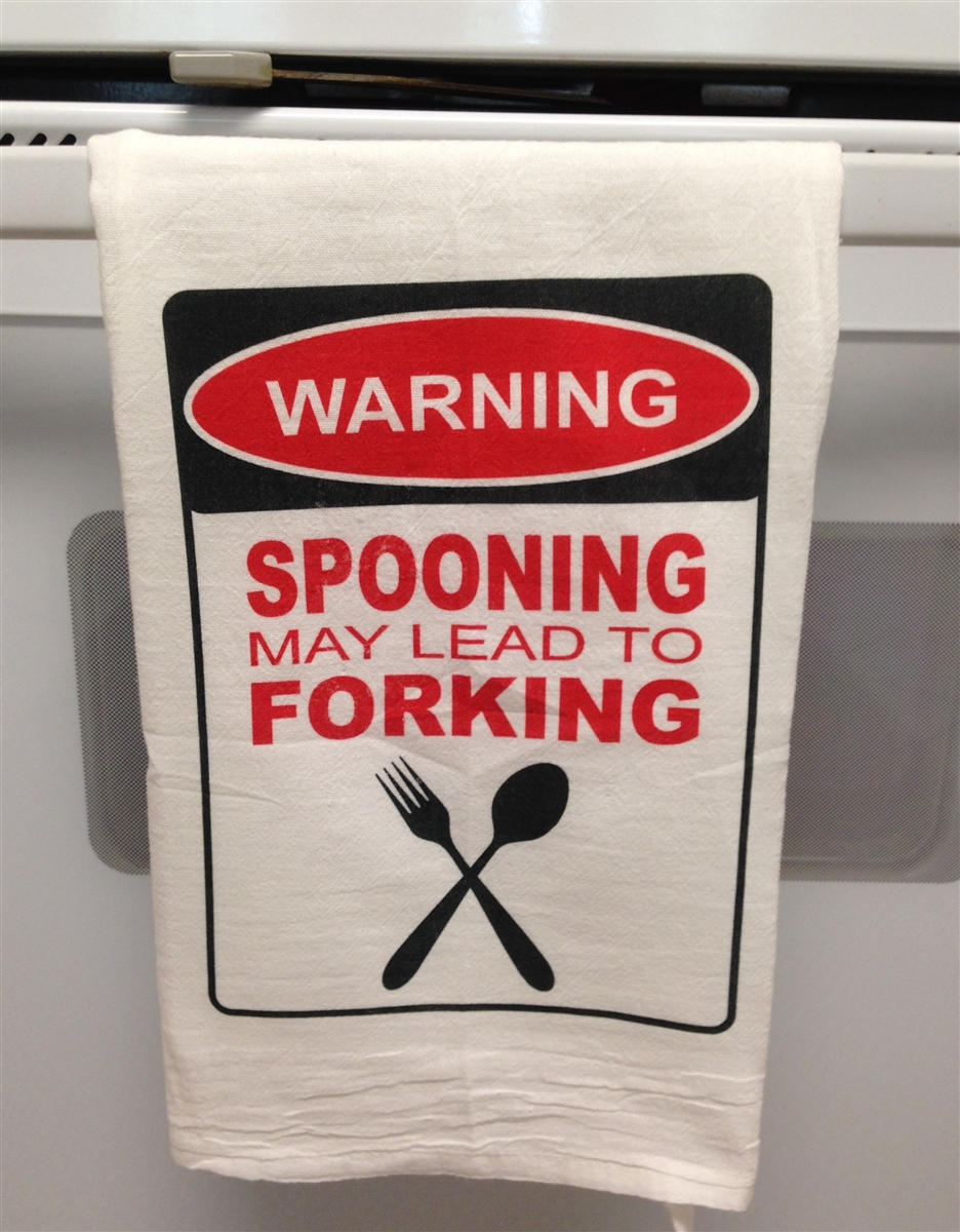 Warning Spooning could lead to Forking flour sack kitchen bar tea towel done in color of your choice