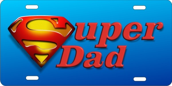 Super Dad personalized novelty license plate & personalized novelty license plate Super dad Custom License Plates ...
