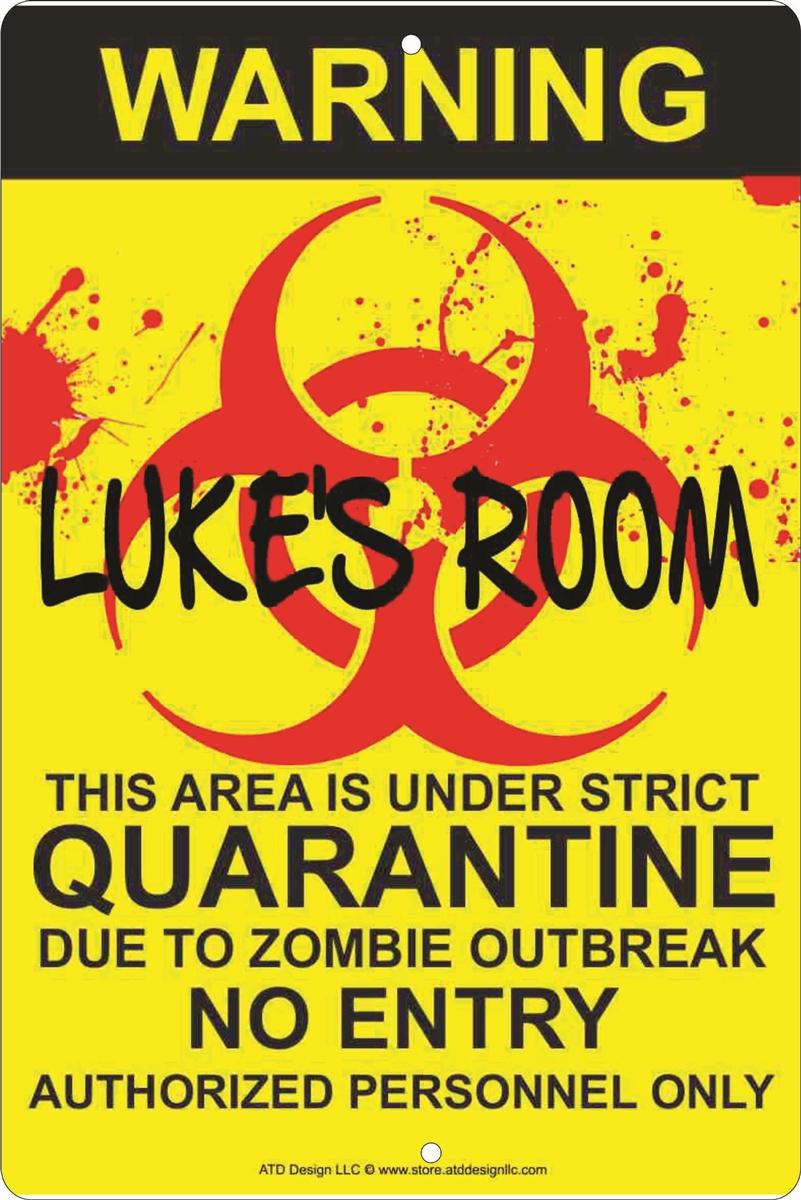 Biohazard Zombie Outbreak Quarantine Sign Personalized