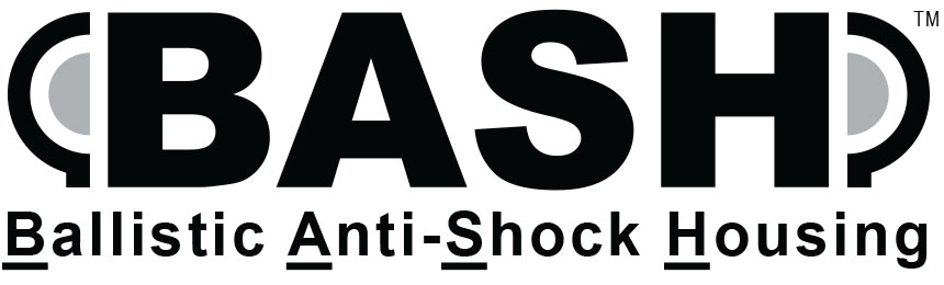 BASH - Ballistic-Anti-Shock-Housing