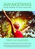 Awakening Your Power Of Self Healing by Meir Schneider