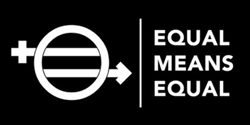 Equal Means Equal - Film Digital Download (MUST LEAVE EMAIL)