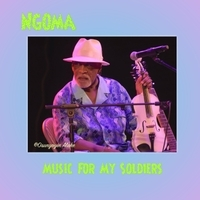 Ngoma -Music for My Soldiers - Download  MUST HAVE EMAIL