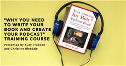 Christine Blosdale + Suzy Prudden: Pivot And Prosper – Why You Need To Write Your Book And Create Your Podcast Now! - Email Required