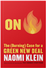 Autographed copy of On Fire: The (Burning) Case for a Green New Deal by Naomi Klein (Hardcover)