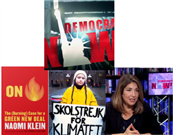 Democracy Now! Autographed copy of On Fire: The (Burning) Case for a Green New Deal by Naomi Klein  + 2 DVD Pack