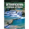Detoxification:  A Natural Approach DVD