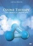 Ozone Therapy: The Miracle Medicine DVD