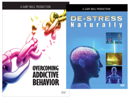 Gary Null's Overcoming Addictive Behavior and De-Stress Naturally - 2 DVD Pack