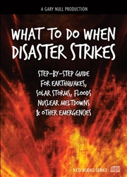 Gary Null's What To Do When Disaster Strikes - digital download (must leave email)