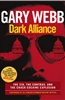Dark Alliance- book by Gary Webb