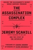 The Assassination Complex by Jeremy Scahill - book