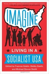 Imagine Living In A Socialist USA - Book