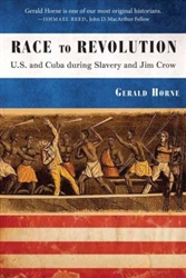 Race to Revolution: The U.S. and Cuba During Jim Crow - Book