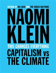 THIS CHANGES EVERYTHING - BOOK by Naomi Klein