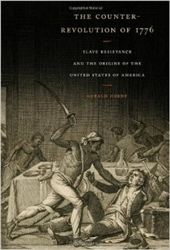 The Counter-Revolution of 1776 by Gerald Horne- Book