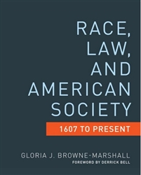 Race, Law, and American Society: 1607 to Present -Book
