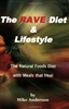 The Rave Diet + Lifestyle Book