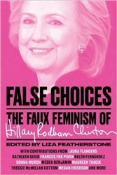 False Choices: The Faux Feminism