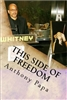 THIS SIDE OF FREEDOM:  LIFE AFTER CLEMENCY - Book