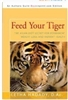 Feed Your Tiger - Book
