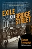 Exile on Bridge Street - Book