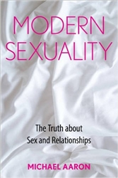 "Signed Copy of ""Modern Sexuality: The Truth about Sex and Relationships"""
