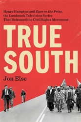 "True South: Henry Hampton and ""Eyes on the Prize""- Book"