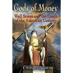 Gods of Money: Wall Street and the Death of the American Century-Book