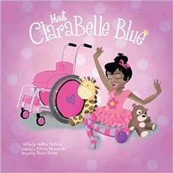 Meet ClaraBelle Blue Vol. 1 by Abida U Nelson  (Children's Book)